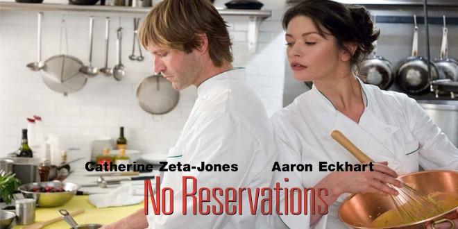 No Reservations – Έχετε Κάνει Κράτηση;