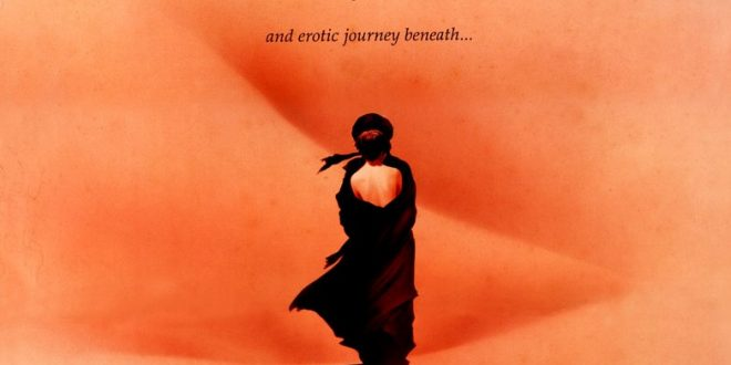 ΤΣΑΪ ΣΤΗ ΣΑΧΑΡΑ (The sheltering sky) του Μπερνάντο Μπερτολούτσι (1991)